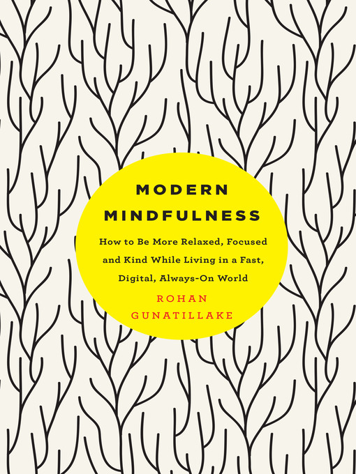 Title details for Modern Mindfulness by Rohan Gunatillake - Wait list