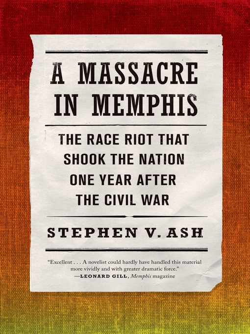 Title details for A Massacre in Memphis by Stephen V. Ash - Wait list