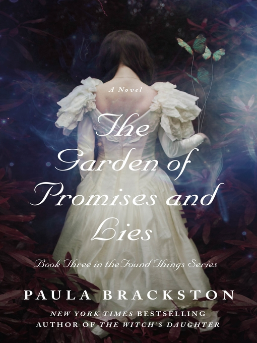 Title details for The Garden of Promises and Lies by Paula Brackston - Available