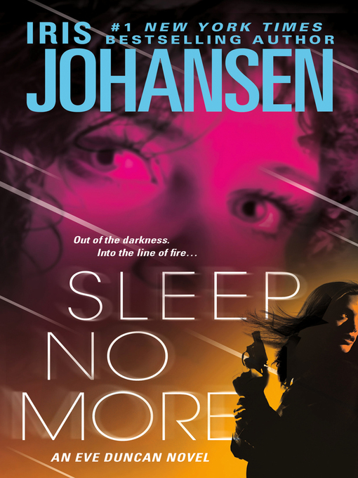 Title details for Sleep No More by Iris Johansen - Available