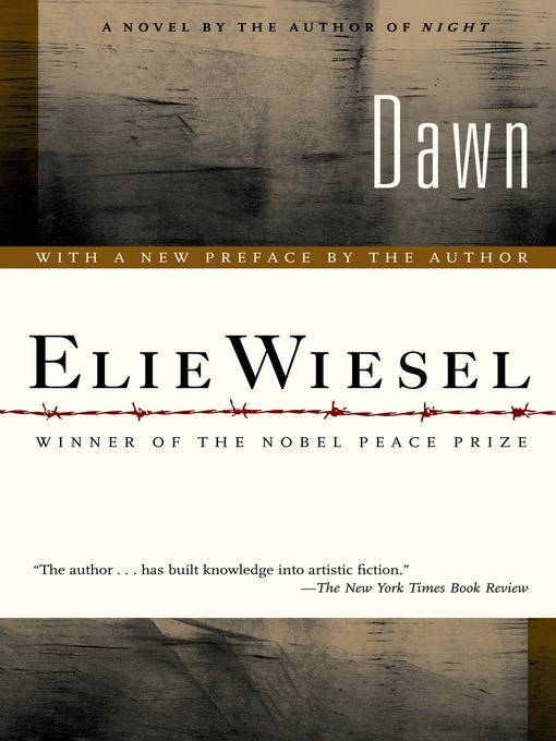 an essay comparing elie wiesels novel dawn and her personal life Biography of elie wiesel essay a biography of the early life of elie wiesel and time during an essay comparing elie wiesel's novel dawn and her personal life.