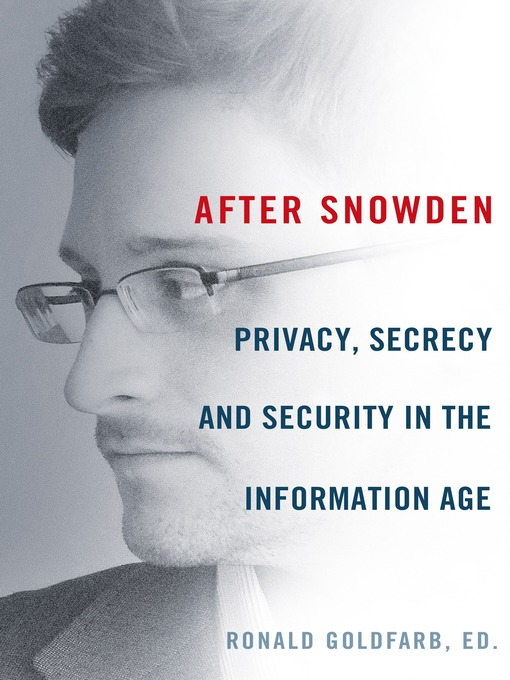 Title details for After Snowden by Ronald Goldfarb - Available