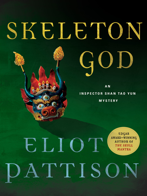 Title details for Skeleton God by Eliot Pattison - Available
