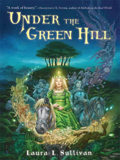 Title details for Under the Green Hill by Laura L. Sullivan - Wait list