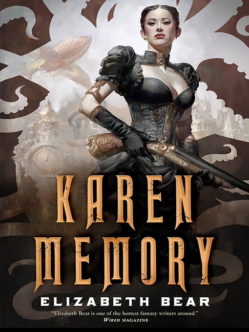 Title details for Karen Memory by Elizabeth Bear - Wait list