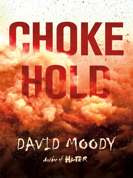 Title details for Chokehold by David Moody - Available
