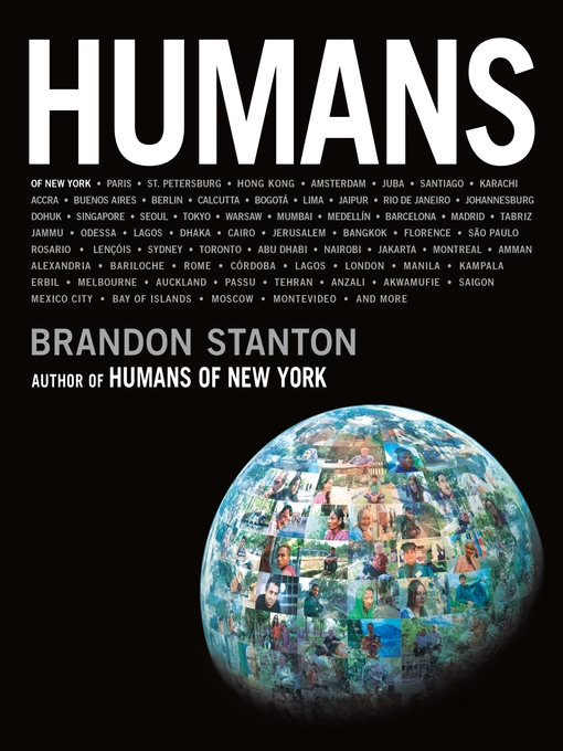 Title details for Humans by Brandon Stanton - Available
