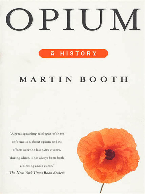 Title details for Opium by Martin Booth - Wait list