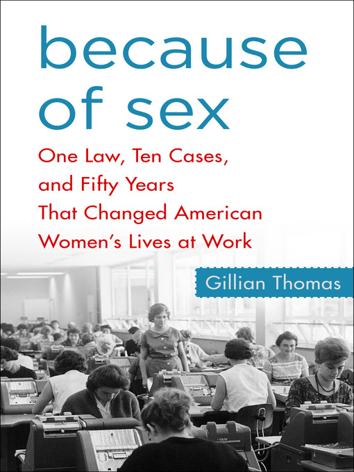Title details for Because of Sex by Gillian Thomas - Available