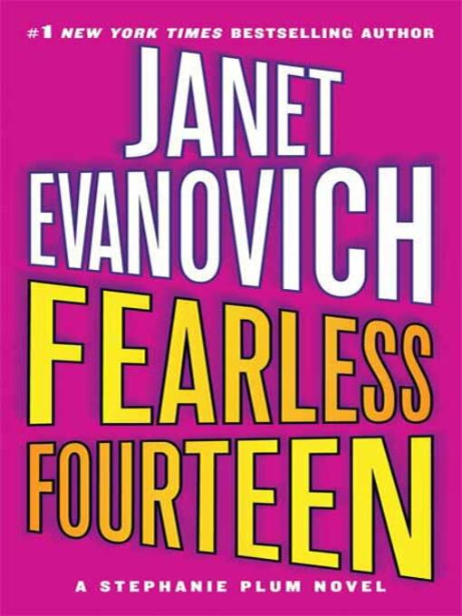 Title details for Fearless Fourteen by Janet Evanovich - Wait list