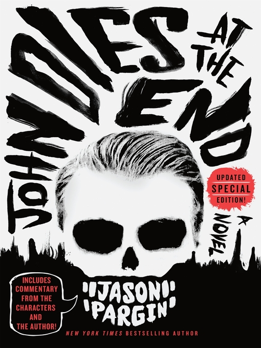 Title details for John Dies at the End by David Wong - Wait list