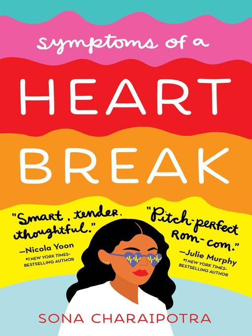 Title details for Symptoms of a Heartbreak by Sona Charaipotra - Available
