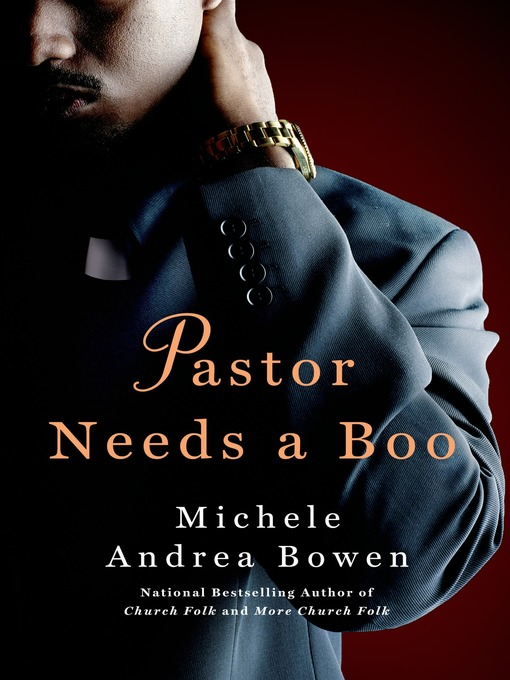 Title details for Pastor Needs a Boo by Michele Andrea Bowen - Available