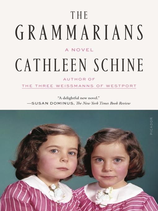 Title details for The Grammarians by Cathleen Schine - Wait list
