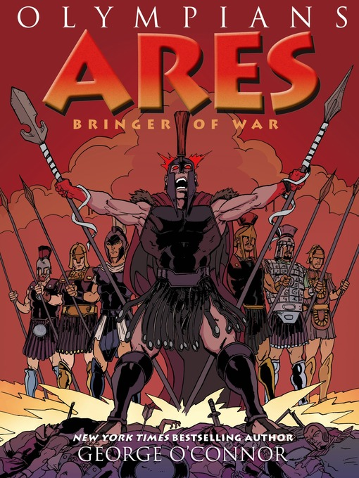 Title details for Olympians--Ares--Bringer of War by George O'Connor - Wait list