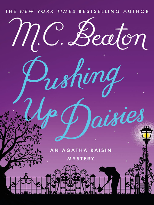 Title details for Pushing Up Daisies by M. C. Beaton - Wait list