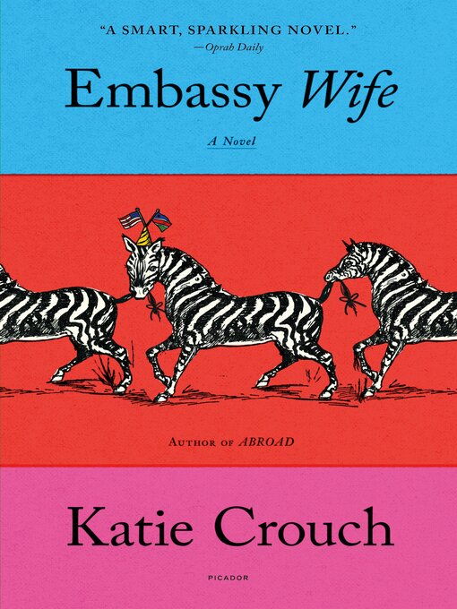 Title details for Embassy Wife by Katie Crouch - Wait list