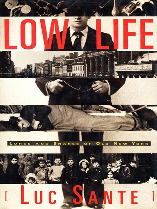 Title details for Low Life by Luc Sante - Wait list
