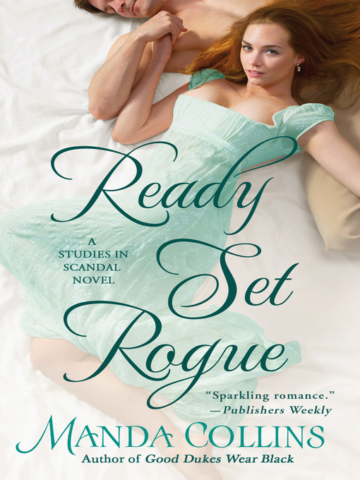 Title details for Ready Set Rogue by Manda Collins - Available