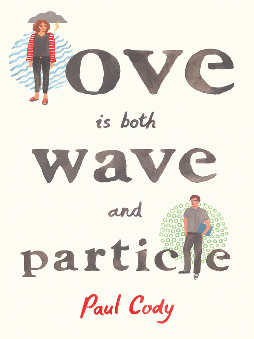 Title details for Love Is Both Wave and Particle by Paul Cody - Wait list