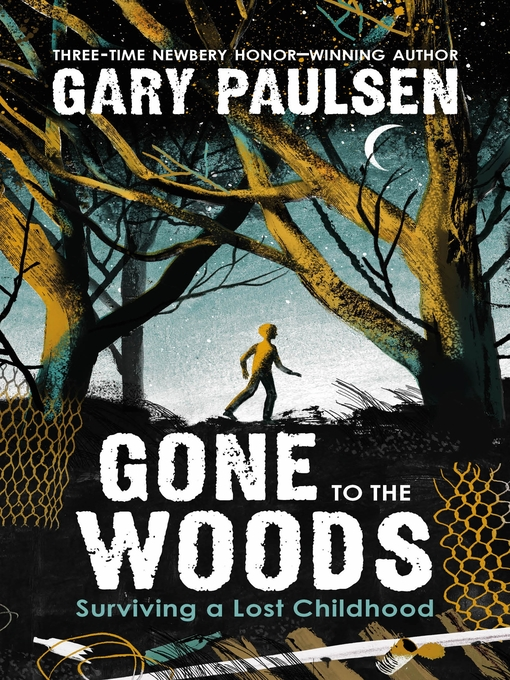 Title details for Gone to the Woods by Gary Paulsen - Available