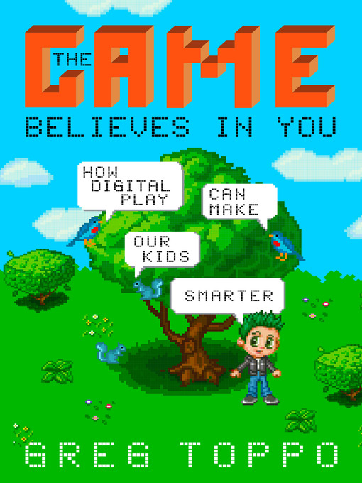 Title details for The Game Believes in You by Greg Toppo - Available