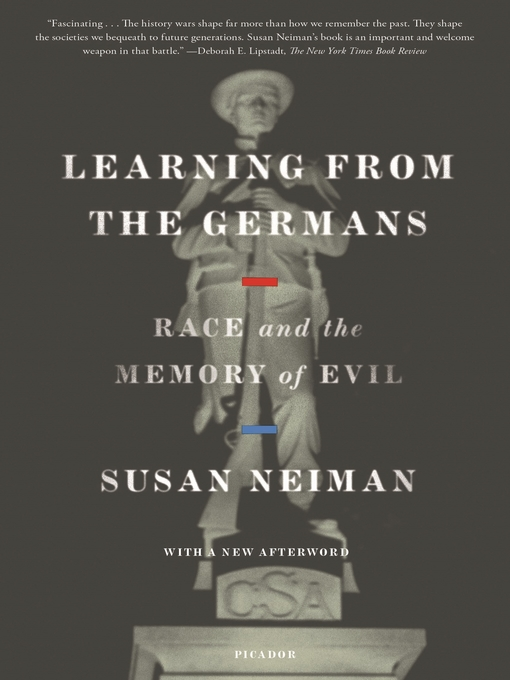 Title details for Learning from the Germans by Susan Neiman - Wait list