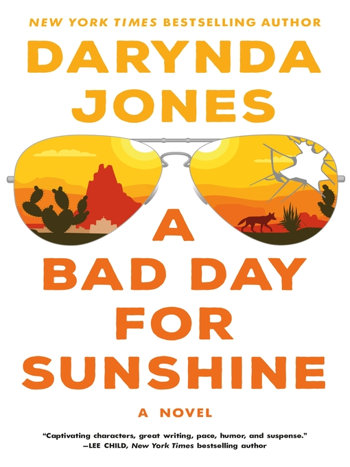 Title details for A Bad Day for Sunshine--A Novel by Darynda Jones - Wait list