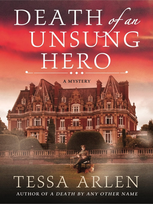 Title details for Death of an Unsung Hero by Tessa Arlen - Available