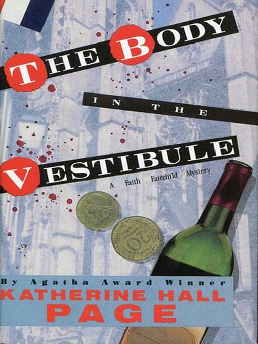 Title details for The Body In the Vestibule by Katherine Hall Page - Available