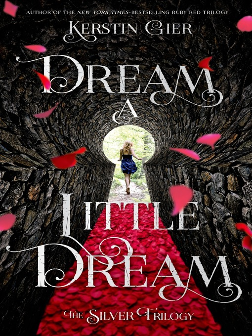 Title details for Dream a Little Dream by Kerstin Gier - Available