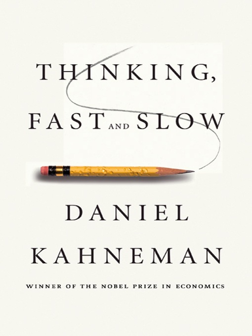 Title details for Thinking, Fast and Slow by Daniel Kahneman - Available
