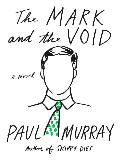 Title details for The Mark and the Void by Paul Murray - Wait list