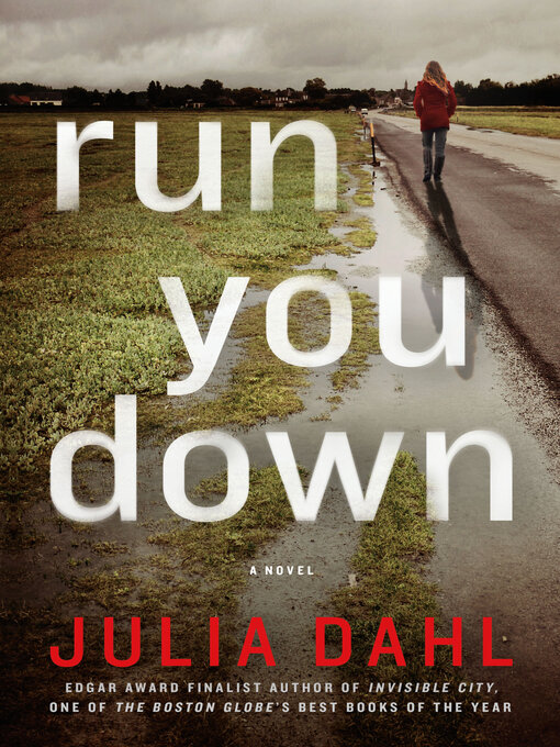 Title details for Run You Down by Julia Dahl - Available