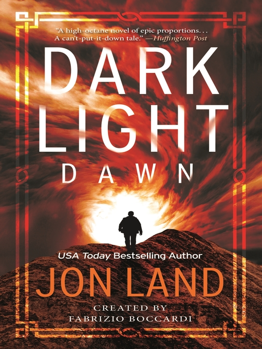 Title details for Dark Light: Dawn by Jon Land - Available