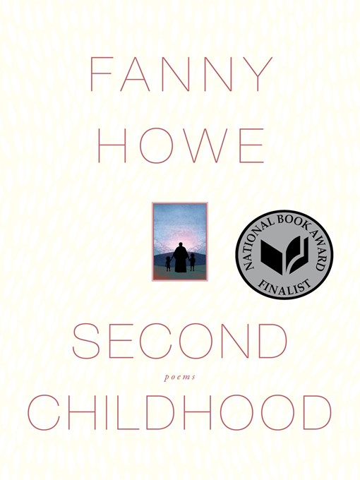 Title details for Second Childhood by Fanny Howe - Wait list