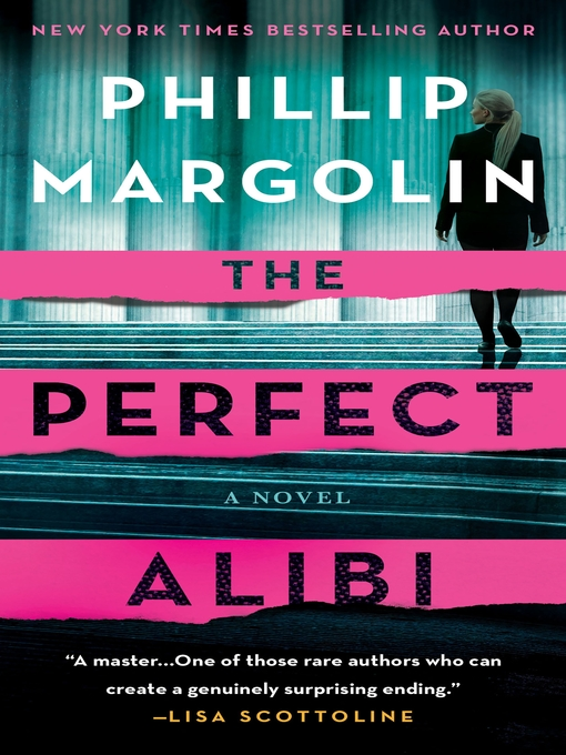 Title details for The Perfect Alibi by Phillip Margolin - Wait list