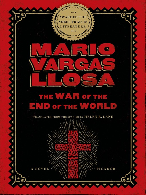 Title details for The War of the End of the World by Mario Vargas Llosa - Available
