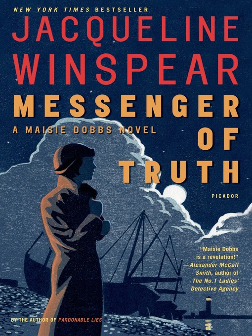Title details for Messenger of Truth by Jacqueline Winspear - Available