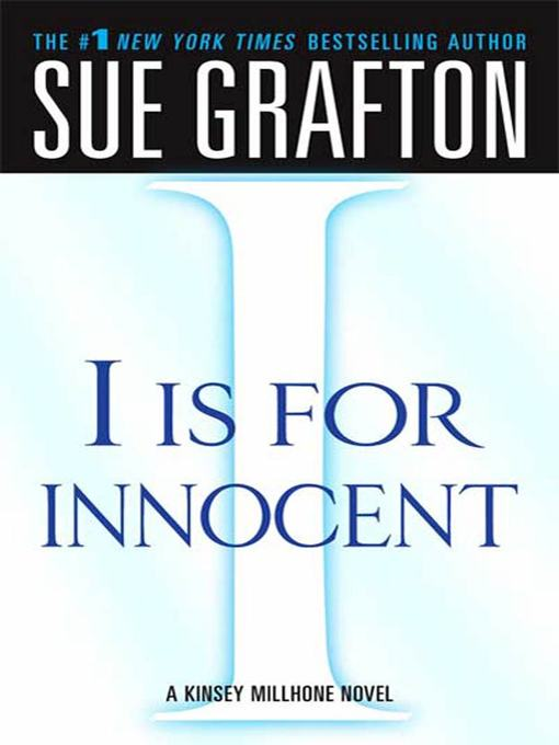 "Title details for ""I"" is for Innocent by Sue Grafton - Wait list"