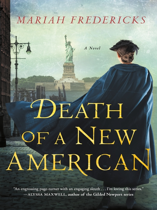 Title details for Death of a New American by Mariah Fredericks - Available