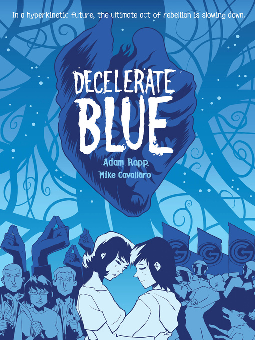 Title details for Decelerate Blue by Adam Rapp - Wait list