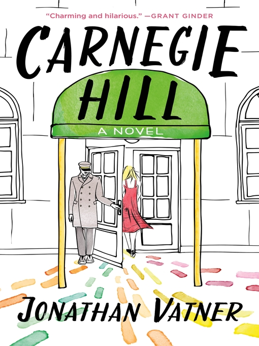 Title details for Carnegie Hill by Jonathan Vatner - Available