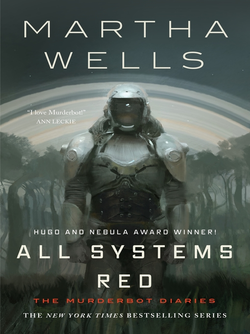 Title details for All Systems Red by Martha Wells - Wait list