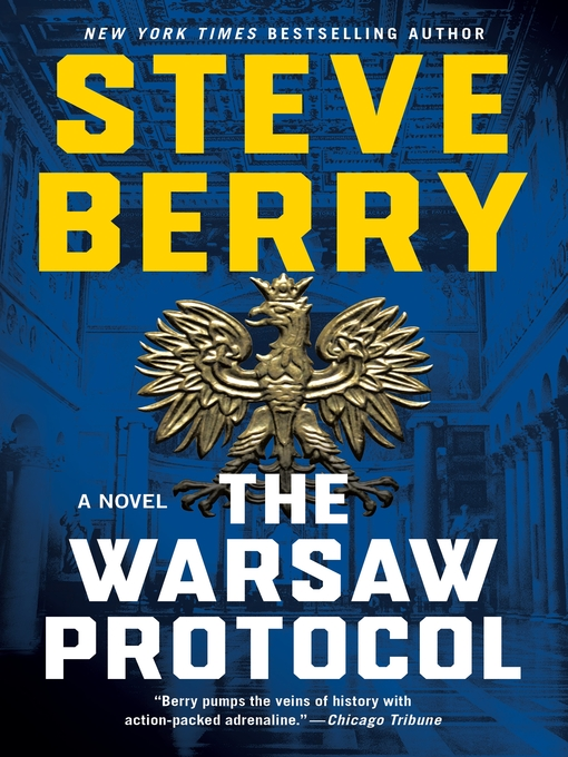 The warsaw protocol Cotton Malone Series, Book 15.