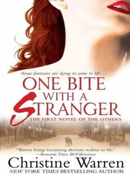 Title details for One Bite with a Stranger by Christine Warren - Available