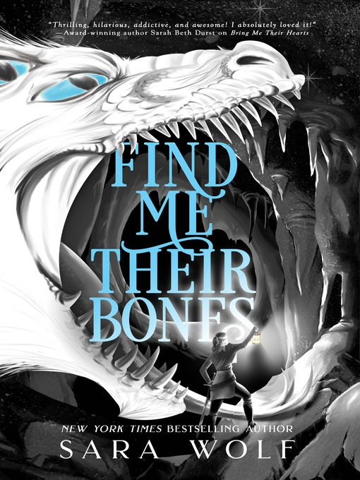 Title details for Find Me Their Bones by Sara Wolf - Wait list
