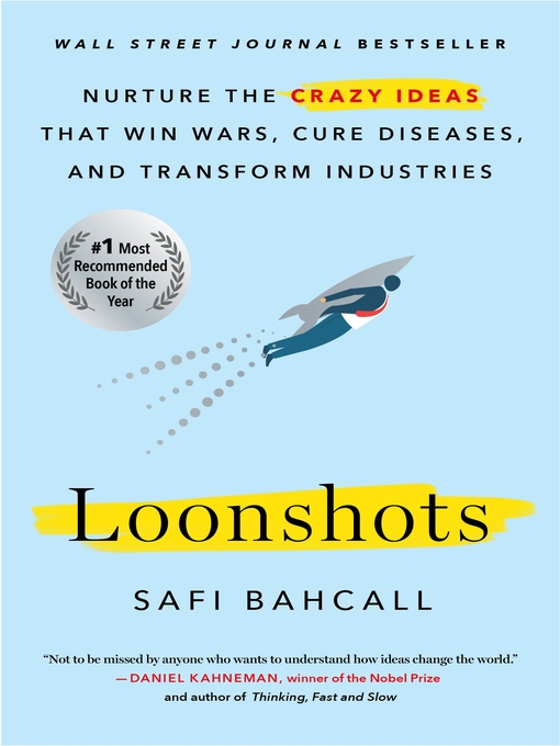 Title details for Loonshots by Safi Bahcall - Wait list