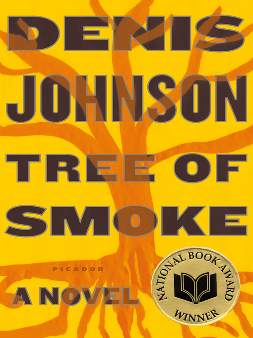 Title details for Tree of Smoke by Denis Johnson - Wait list