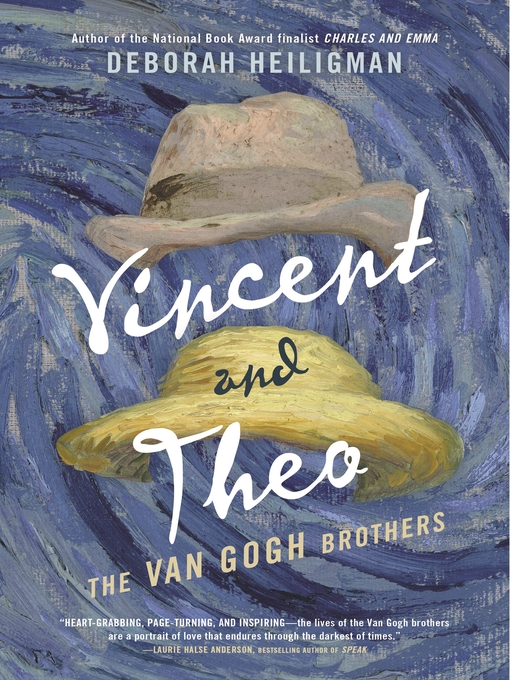 Title details for Vincent and Theo by Deborah Heiligman - Wait list